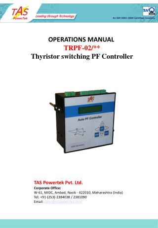 OPERATIONS MANUAL  TRPF-02/** Thyristor switching PF Controller