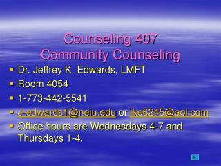 Counseling 407 Community Counseling
