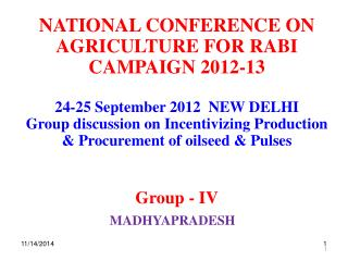 NATIONAL CONFERENCE ON AGRICULTURE FOR RABI CAMPAIGN 2012-13 24-25 September 2012  NEW DELHI