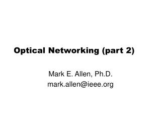 Optical Networking (part 2)