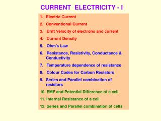CURRENT  ELECTRICITY - I
