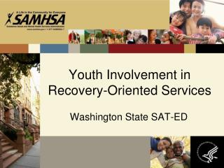 Youth Involvement in Recovery-Oriented Services