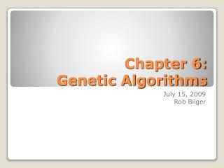 Chapter 6: Genetic Algorithms