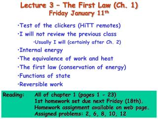 Lecture 3 – The First Law (Ch. 1) Friday January 11 th