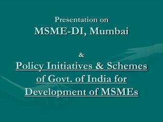 MSME-DI, Mumbai For MSME Development