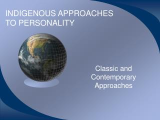 INDIGENOUS APPROACHES TO PERSONALITY