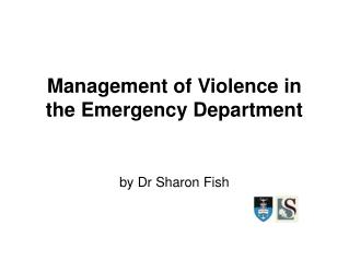 Management of Violence in the Emergency Department