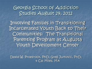 Georgia School of Addiction Studies August 29, 2012