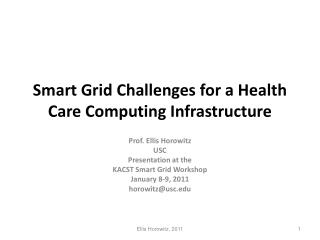 Smart Grid Challenges for a Health Care Computing Infrastructure