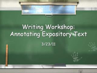 Writing Workshop: Annotating Expository Text