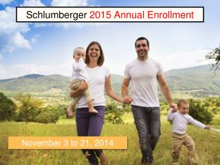Schlumberger  2015  Annual Enrollment