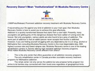 "Recovery Doesn't Mean ""Institutionalized"" At Muskoka Recover"