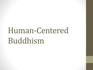 Human-Centered Buddhism
