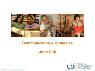 Communication & Strategies John Cull