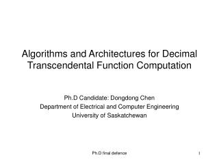 Algorithms and Architectures for Decimal Transcendental Function Computation