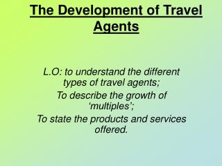 The Development of Travel Agents