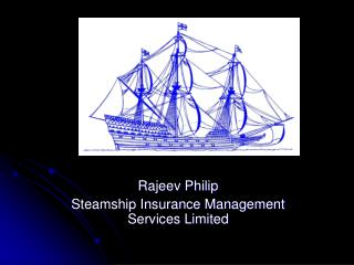 Rajeev Philip Steamship Insurance Management Services Limited