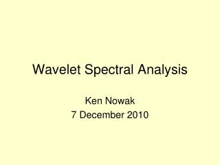 Wavelet Spectral Analysis