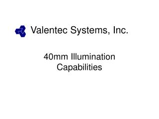 Valentec Systems, Inc.