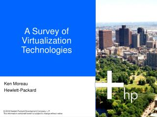 A Survey of  Virtualization Technologies