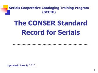 The CONSER Standard Record for Serials