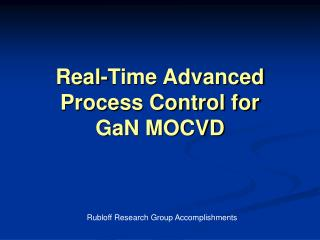 Real-Time Advanced Process Control for  GaN MOCVD