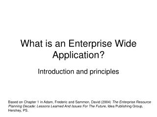 What is an Enterprise Wide Application?