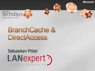 BranchCache & DirectAccess