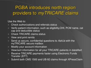 PGBA introduces north region providers to  myTRICARE claims