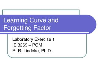 Learning Curve and Forgetting Factor