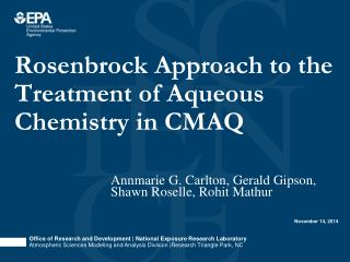 Rosenbrock Approach to the Treatment of Aqueous Chemistry in CMAQ