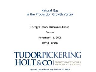 Natural Gas In the Production Growth Vortex
