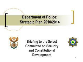 Department of Police: Strategic Plan 2010/2014