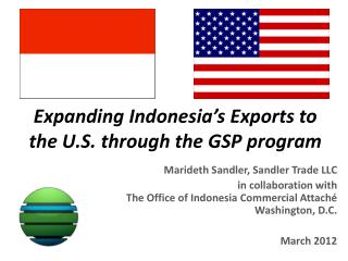 Expanding Indonesia's Exports to the  U.S.  through  the GSP  program