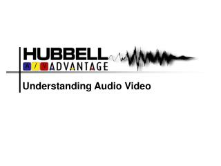 Understanding Audio Video