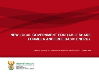 NEW LOCAL GOVERNMENT EQUITABLE SHARE FORMULA AND FREE BASIC ENERGY