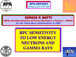 RPC SENSITIVITY  TO LOW ENERGY NEUTRONS AND GAMMA RAYS