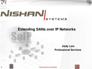 Extending SANs over IP Networks