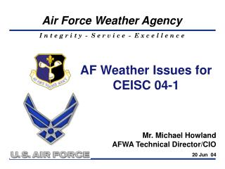 AF Weather Issues for CEISC 04-1