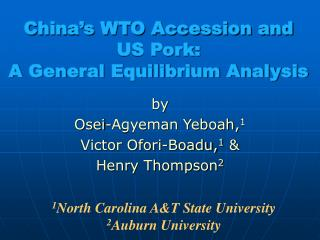 China's WTO Accession and  US Pork:  A General Equilibrium Analysis