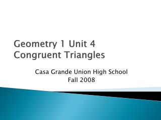 Geometry 1 Unit 4 Congruent Triangles