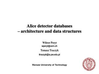 Alice detector databases  – architecture and data structures