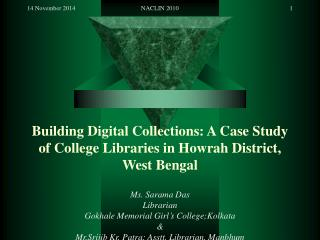 Building Digital Collections: A Case Study of College Libraries in Howrah District, West Bengal