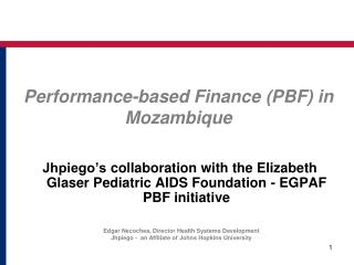 Performance-based Finance  (PBF) in  Mozambique