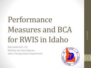 Performance Measures and BCA for RWIS in Idaho