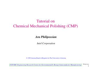 Tutorial on Chemical Mechanical Polishing (CMP)