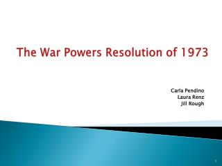 The War Powers Resolution of 1973