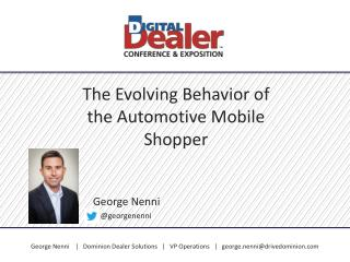 The Evolving Behavior of the Automotive Mobile Shopper