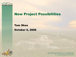 New Project Possibilities