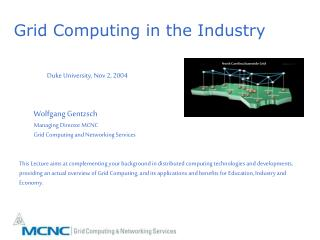 Grid Computing in the Industry